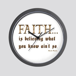 Faith Is Believing What You K Wall Clock