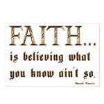 Faith Is Believing What You K Postcards (Package o