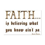 Faith Is Believing What You K Mini Poster Print