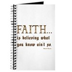 Faith Is Believing What You K Journal