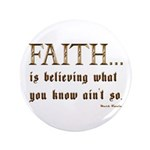Faith Is Believing What You K 3.5