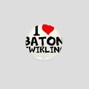 I Love Baton Twirling Mini Button