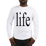 11b. life.. Long Sleeve T-Shirt