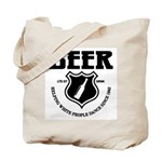 Beer - Helping White People D Tote Bag