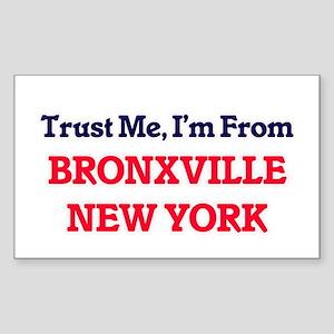 Trust Me, I'm from Bronxville New York Sticker