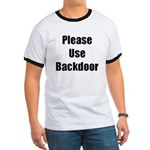 Please Use Backdoor Ringer T