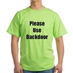 Please Use Backdoor Green T-Shirt