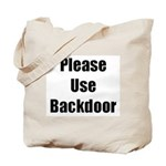 Please Use Backdoor Tote Bag