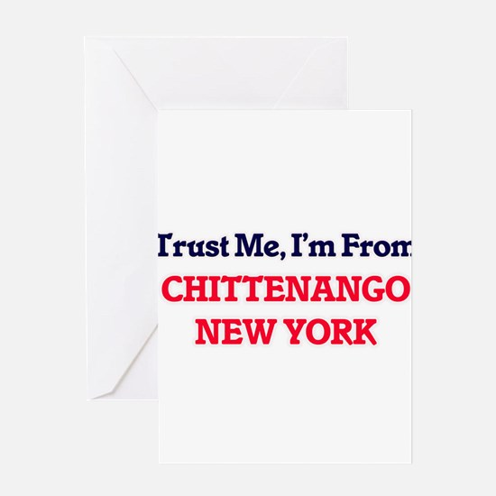 Trust Me, I'm from Chittenango New Greeting Cards