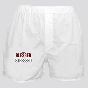 Too Blessed To Be Stressed Top Boxer Shorts