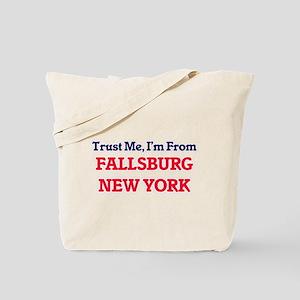 Trust Me, I'm from Fallsburg New York Tote Bag