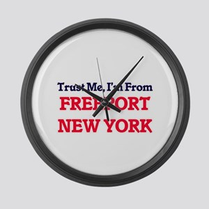 Trust Me, I'm from Freeport New Y Large Wall Clock