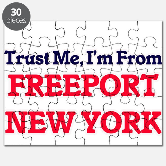 Trust Me, I'm from Freeport New York Puzzle