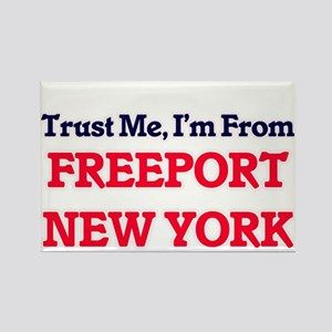 Trust Me, I'm from Freeport New York Magnets
