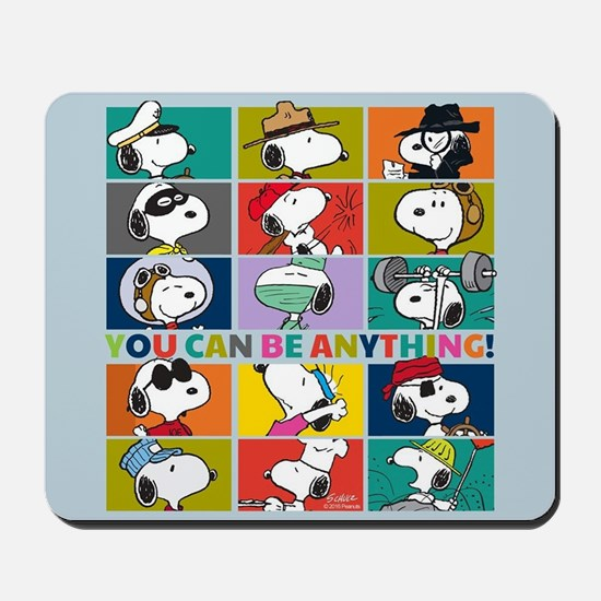 Snoopy-You Can Be Anything Mousepad