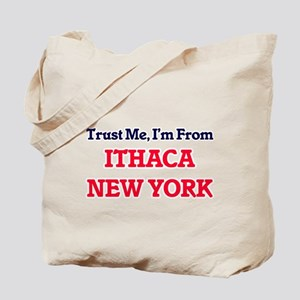 Trust Me, I'm from Ithaca New York Tote Bag