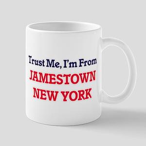 Trust Me, I'm from Jamestown New York Mugs
