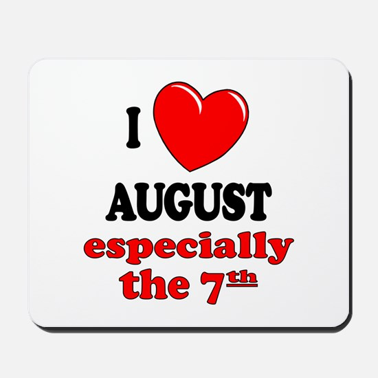 August 7th Mousepad