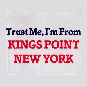 Trust Me, I'm from Kings Point New Y Throw Blanket