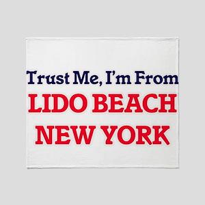 Trust Me, I'm from Lido Beach New Yo Throw Blanket