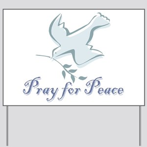 Pray for Peace Yard Sign