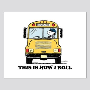 Snoopy - This Is How I Roll Posters