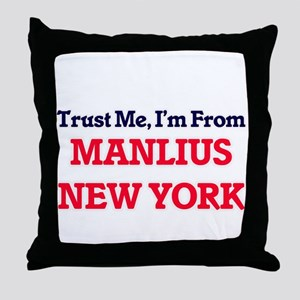 Trust Me, I'm from Manlius New York Throw Pillow