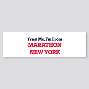 Trust Me, I'm from Marathon New Yor Bumper Sticker