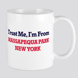 Trust Me, I'm from Massapequa Park New York Mugs