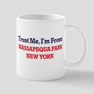 Trust Me, I'm from Massapequa Park New York Mugs