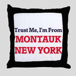 Trust Me, I'm from Montauk New York Throw Pillow