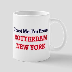 Trust Me, I'm from Rotterdam New York Mugs