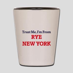Trust Me, I'm from Rye New York Shot Glass