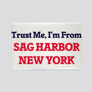 Trust Me, I'm from Sag Harbor New York Magnets