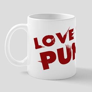 LOVE THAT PUMP Mug