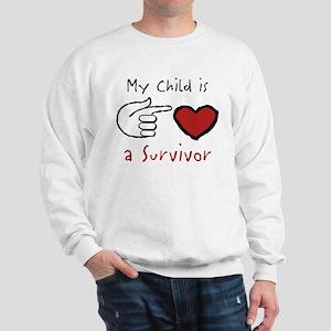 My child is a survivor Sweatshirt