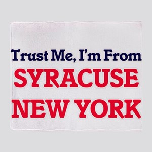 Trust Me, I'm from Syracuse New York Throw Blanket