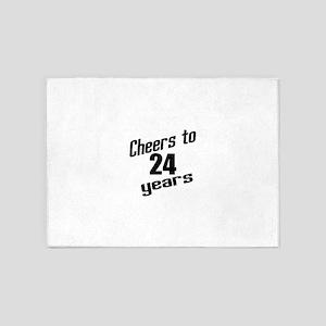 Cheers To 24 Years Birthday 5'x7'Area Rug
