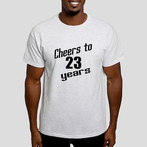Cheers To 23 Years Birthday Light T-Shirt