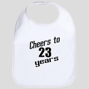 Cheers To 23 Years Birthday Bib