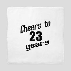 Cheers To 23 Years Birthday Queen Duvet