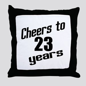 Cheers To 23 Years Birthday Throw Pillow