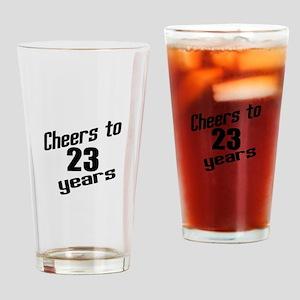 Cheers To 23 Years Birthday Drinking Glass