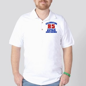 Celebrating 85 Years Of Being Awesome Golf Shirt