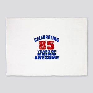 Celebrating 85 Years Of Being Aweso 5'x7'Area Rug