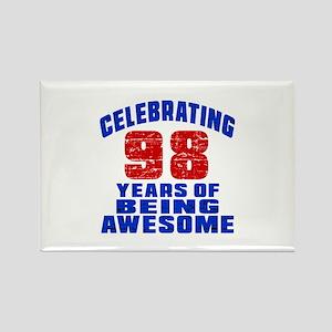 Celebrating 98 Years Of Being Awe Rectangle Magnet
