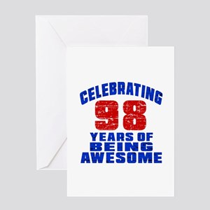 Celebrating 98 Years Of Being Awesom Greeting Card