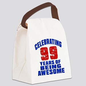Celebrating 99 Years Of Being Awe Canvas Lunch Bag
