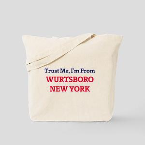 Trust Me, I'm from Wurtsboro New York Tote Bag