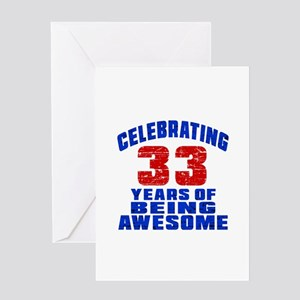 Celebrating 33 Years Of Being Awesom Greeting Card